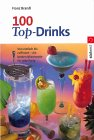 100 Top-Drinks - Cocktail-Buchtipp